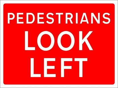 Pedestrians Look Left road sign