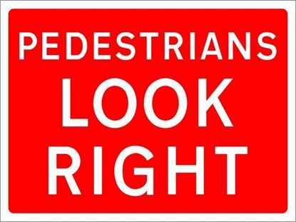 Pedestrians Look Right road sign