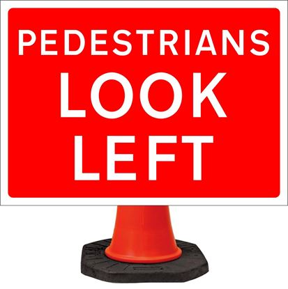 Pedestrians look left road signs
