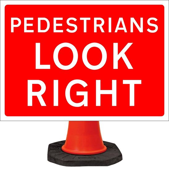 Pedestrians look right road signs